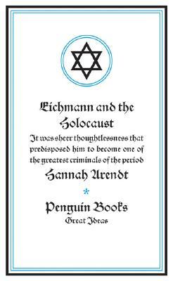 Eichmann And the Holocaust By Arendt, Hannah